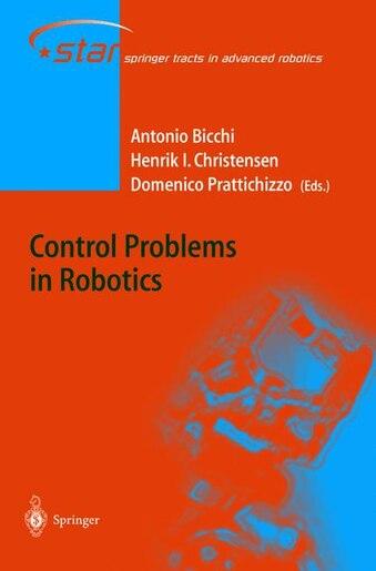 Control Problems in Robotics by Antonio Bicchi