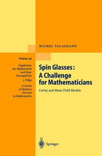 Spin Glasses: A Challenge For Mathematicians: Cavity And Mean Field Models by Unknown