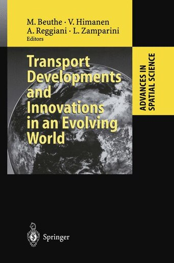 Transport Developments and Innovations in an Evolving World by Michel Beuthe