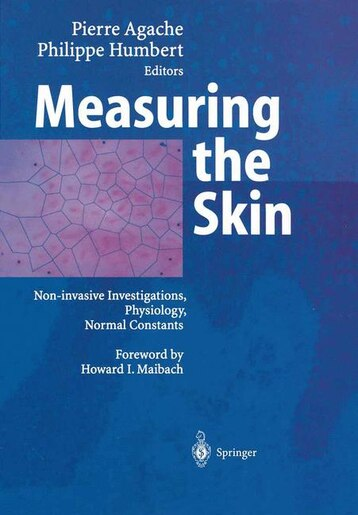 Measuring the Skin by Pierre Agache