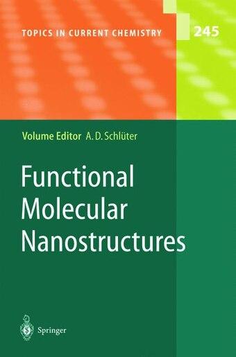 Functional Molecular Nanostructures by A. Dieter Schlüter