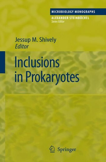 Inclusions in Prokaryotes by Jessup M. Shively