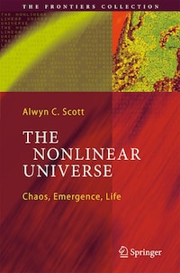 The Nonlinear Universe: Chaos, Emergence, Life