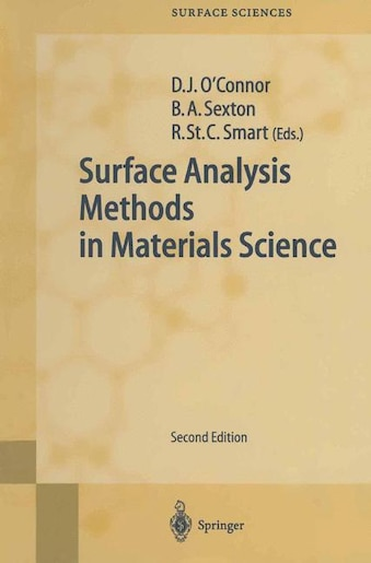 Surface Analysis Methods in Materials Science by D.j. O'connor