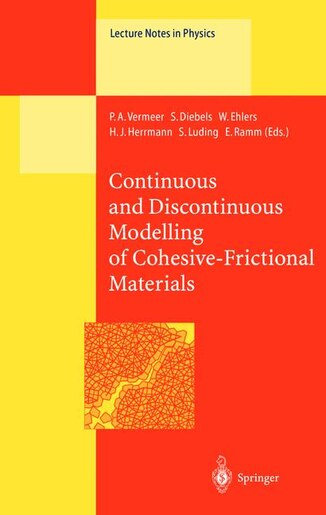 Continuous and Discontinuous Modelling of Cohesive-Frictional Materials by P.a. Vermeer