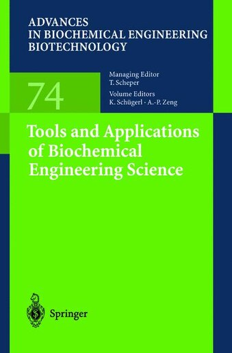 Tools and Applications of Biochemical Engineering Science by K. Schügerl