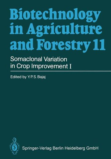 Somaclonal Variation in Crop Improvement I by Professor Dr. Y. P. Bajaj