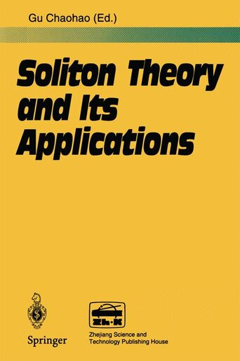 Soliton Theory and Its Applications by Chaohao Gu