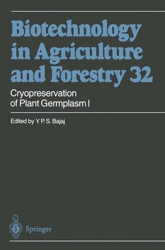 Cryopreservation of Plant Germplasm I by Y. P. S. Bajaj