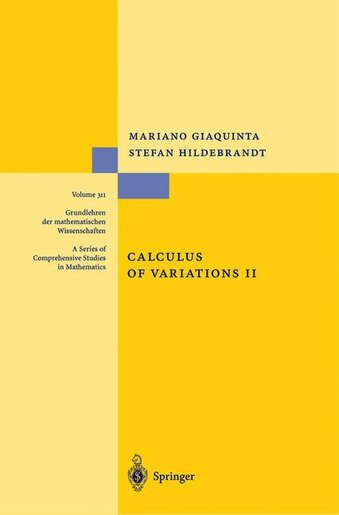 Calculus of Variations II: The Hamiltonian Formalism by Mariano Giaquinta