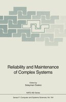 Reliability and Maintenance of Complex Systems