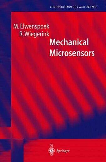 Mechanical Microsensors by M. Elwenspoek