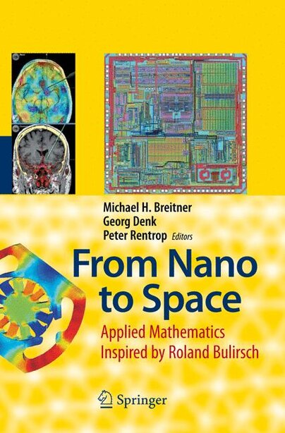 From Nano to Space: Applied Mathematics Inspired by Roland Bulirsch by Michael Breitner