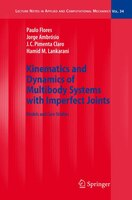Kinematics and Dynamics of Multibody Systems with Imperfect Joints: Models and Case Studies