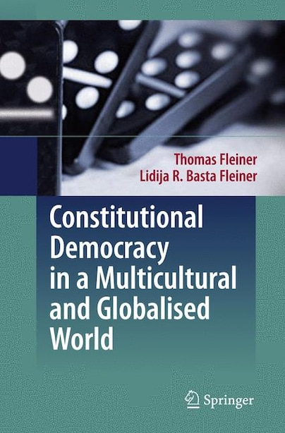 Constitutional Democracy in a Multicultural and Globalised World by Thomas Fleiner