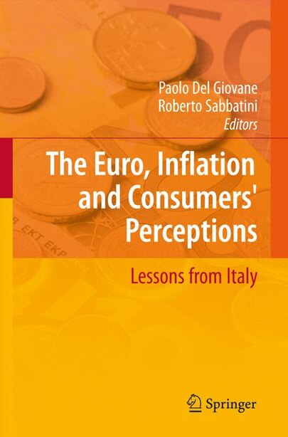 The Euro, Inflation and Consumers' Perceptions: Lessons from Italy by Paolo Giovane