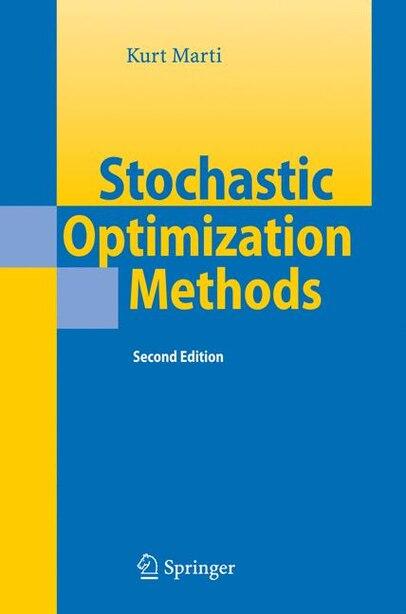 Stochastic Optimization Methods by Kurt Marti