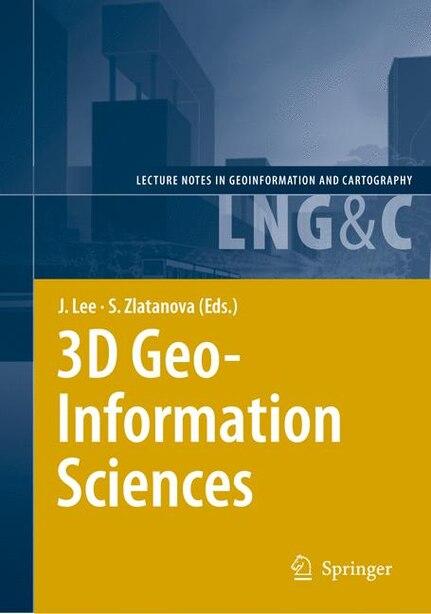 3D Geo-Information Sciences by Jiyeong Lee