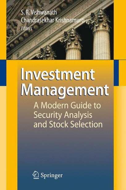 Investment Management: A Modern Guide to Security Analysis and Stock Selection by Ramanna Vishwanath