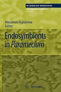 Endosymbionts in Paramecium by Masahiro Fujishima