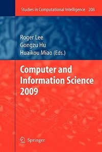 Computer and Information Science 2009 by Roger Lee