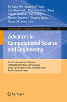 Advances In Computational Science And Engineering: Second International Conference, FGCN 2008…