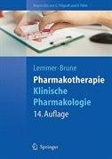 Pharmakotherapie: Klinische Pharmakologie by Björn Lemmer