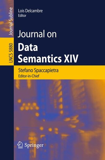 Journal on Data Semantics XIV by Stefano Spaccapietra