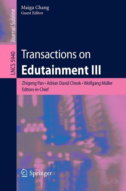 Transactions on Edutainment III by Maiga Chang