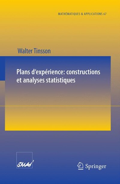 Plans D'experience: Constructions Et Analyses Statistiques by Walter Tinsson