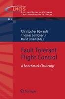 Fault Tolerant Flight Control: A Benchmark Challenge