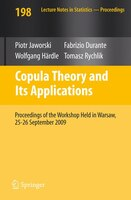 Copula Theory and Its Applications: Proceedings of the Workshop Held in Warsaw, 25-26 September 2009