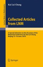 Collected Articles from LNM: A Special Selection on the Occasion of the Memorial Conference for Kai…