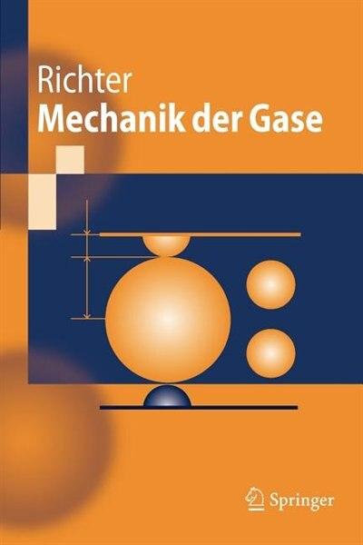Mechanik der Gase by Dieter Richter