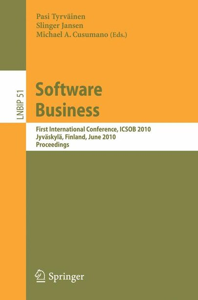 Software Business: First International Conference, Icsob 2010, Jyvaskyla, Finland, June 21-23, 2010, Proceedings de Pasi Tyrväinen