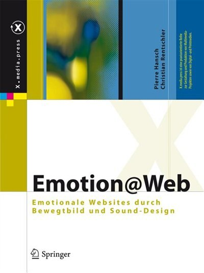 Emotion@Web: Emotionale Websites durch Bewegtbild und Sound-Design by Pierre Hansch