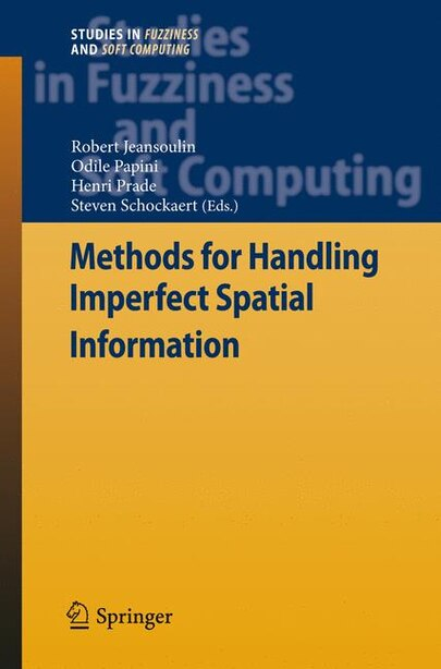 Methods for Handling Imperfect Spatial Information by Robert Jeansoulin