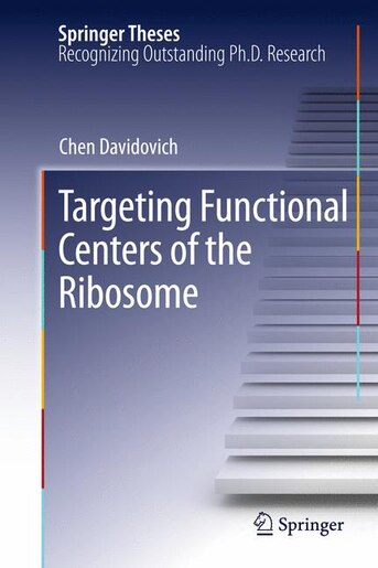 Targeting Functional Centers of the Ribosome by Chen Davidovich