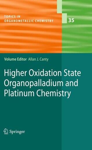Higher Oxidation State Organopalladium and Platinum Chemistry de Allan J. Canty