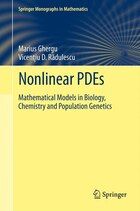 Nonlinear PDEs: Mathematical Models in Biology, Chemistry and Population Genetics