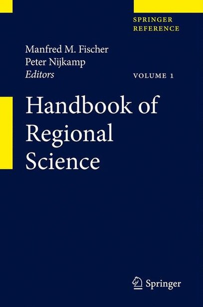 Handbook of Regional Science by Manfred M. Fischer