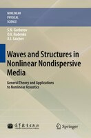 Waves and Structures in Nonlinear Nondispersive Media: General Theory and Applications to Nonlinear…