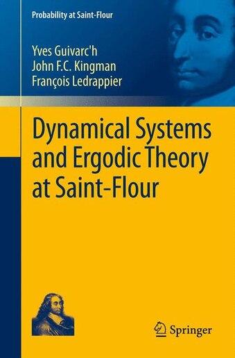 Dynamical Systems and Ergodic Theory at Saint-Flour de Yves Guivarc'h