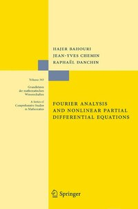 Fourier Analysis and Nonlinear Partial Differential Equations