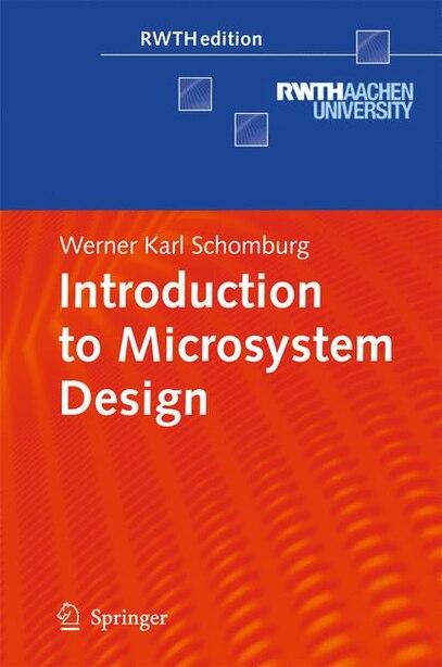 Introduction to Microsystem Design by Werner Karl Schomburg