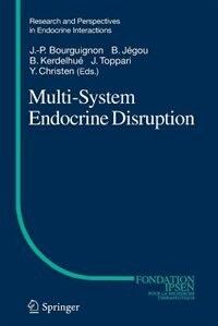 Multi-System Endocrine Disruption by Jean-Pierre Bourguignon