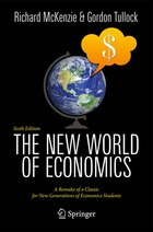 New World Of Economics: Explorations Into The Human Experience: A Remake of a Classic for New…