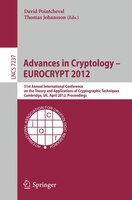 Advances In Cryptology - Eurocrypt 2012: 31st Annual International Conference on the Theory and…