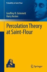 Percolation Theory at Saint-Flour