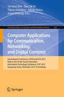 Computer Applications for Communication, Networking, and Digital Contents: International…